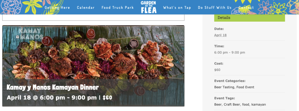 A screen shot from Garden at the Flea's website shows a past event for Kamay y Manos Kamayan Dinner on April 18th at 6:00 pm to 9:00 pm for $60.  The left side of the image is a large, rectangular photo of the dinner itself, while the event details sit inside a grey box on the right.